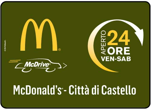 McDonald's in Citta di Castello is open all night two nights of the week.